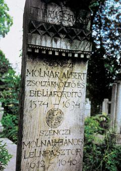 A zsoltárköltő Szenci Molnár Albert síremléke Kolozsvárt a Házsongárdi temetőben